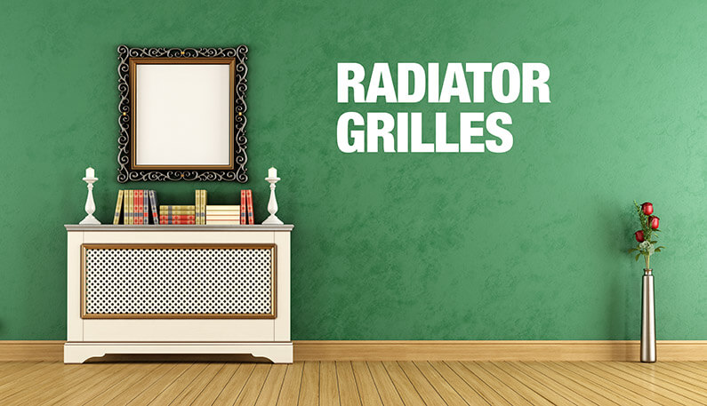 Radiator Grilles – Adding stylish safety to your home or office